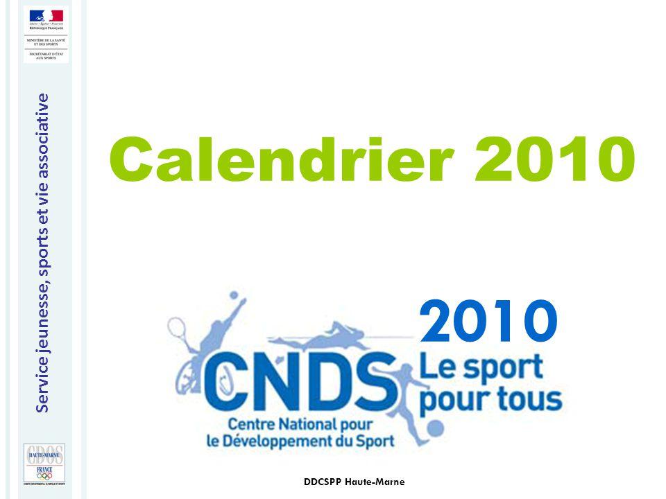 Service jeunesse, sports et vie associative DDCSPP Haute-Marne Calendrier 2010 2010