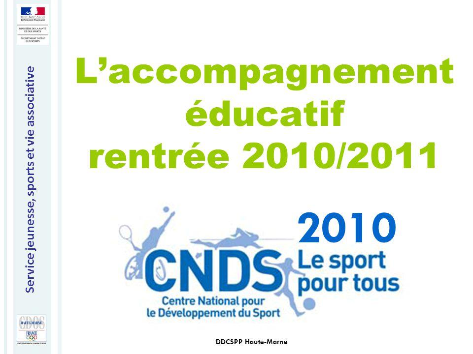 Service jeunesse, sports et vie associative DDCSPP Haute-Marne L'accompagnement éducatif rentrée 2010/2011 2010
