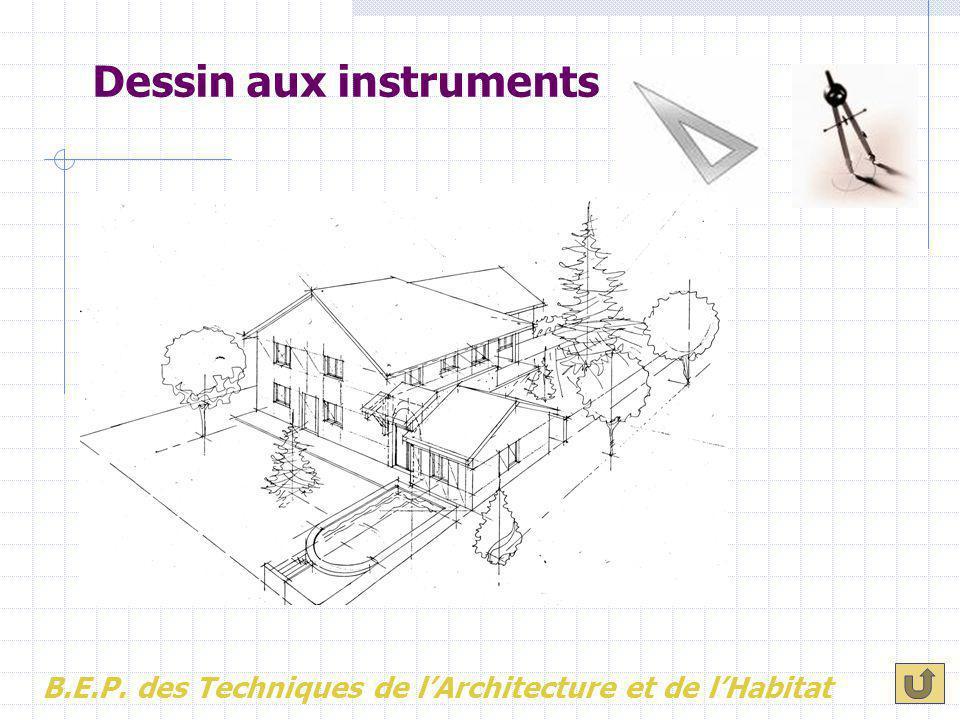 Dessin aux instruments B.E.P. des Techniques de l'Architecture et de l'Habitat