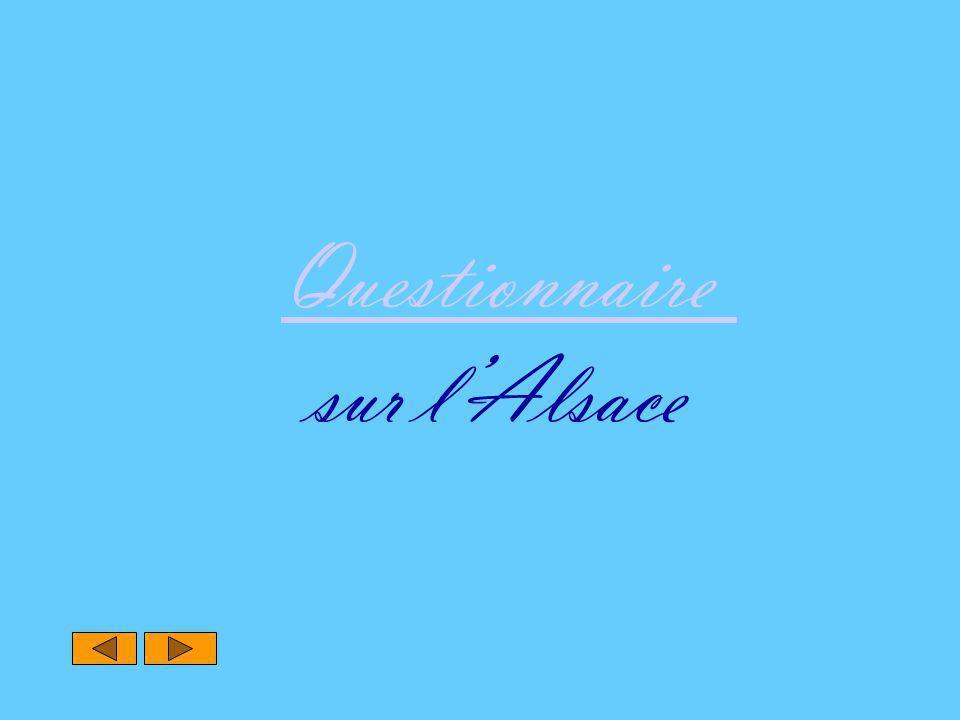 Questionnaire Questionnaire sur l'Alsace