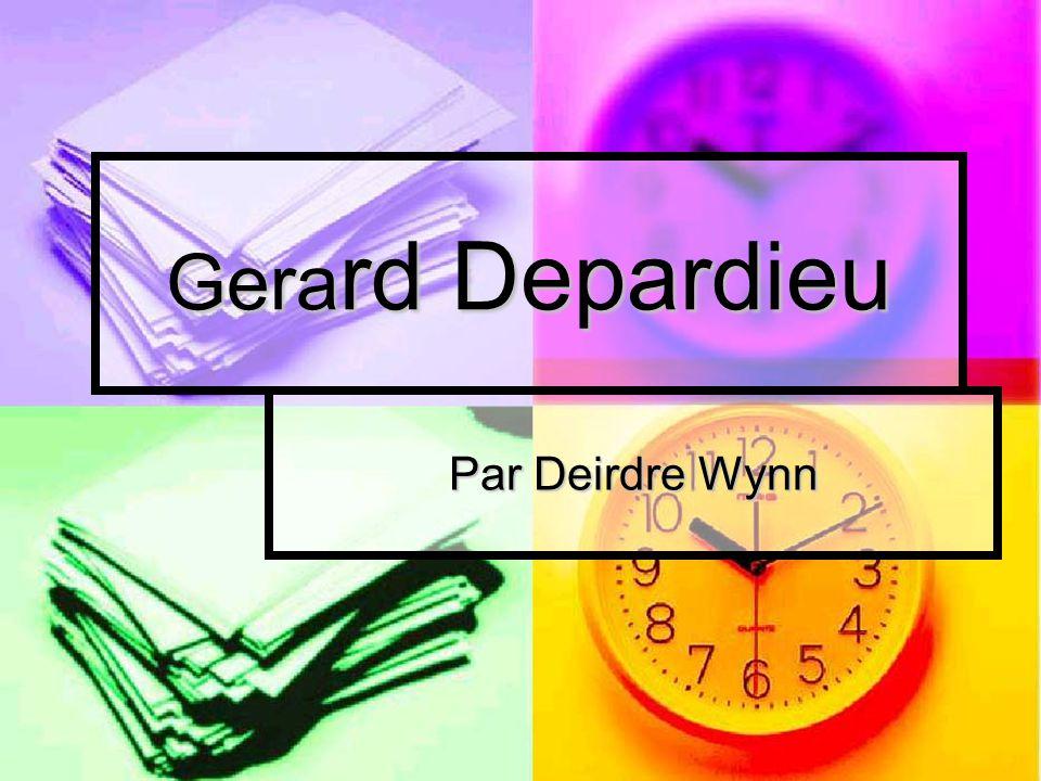 Gera rd Depardieu Par Deirdre Wynn