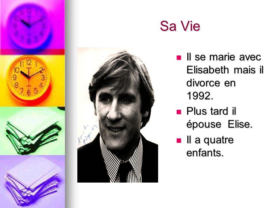 Sa Vie Il se marie avec Elisabeth mais il divorce en 1992. Il se marie avec Elisabeth mais il divorce en 1992. Plus tard il épouse Elise. Plus tard il