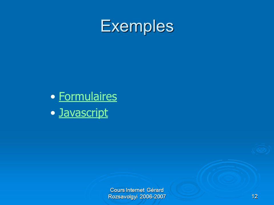 Cours Internet Gérard Rozsavolgyi 2006-200712 Exemples Formulaires Javascript