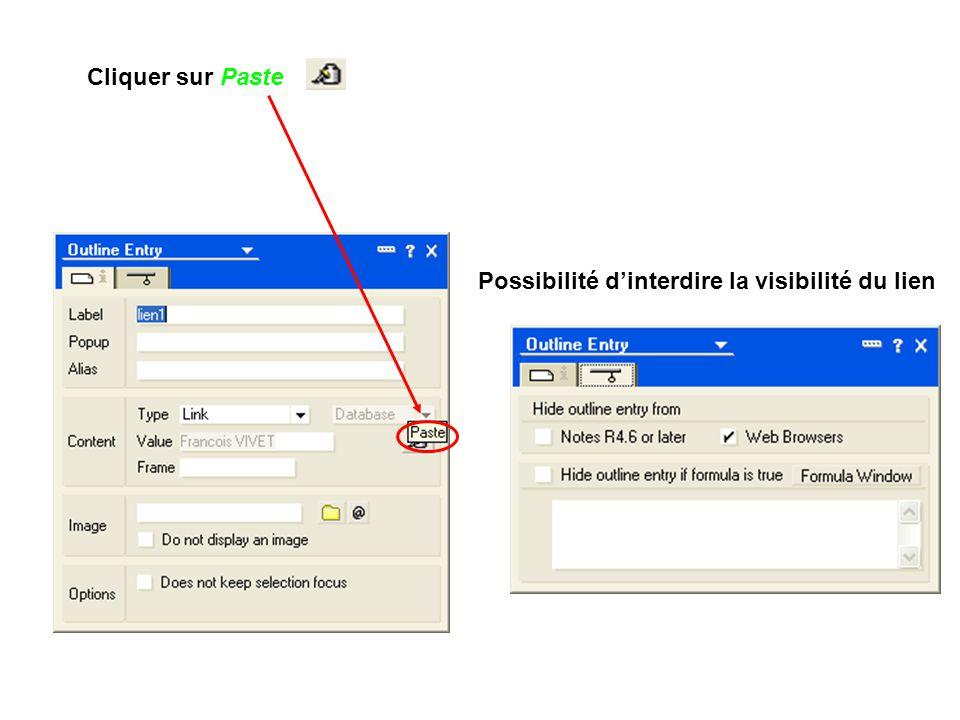 Cliquer sur Paste Possibilité d'interdire la visibilité du lien