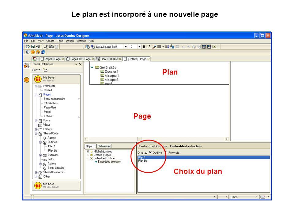 Le plan est incorporé à une nouvelle page Page Plan Choix du plan