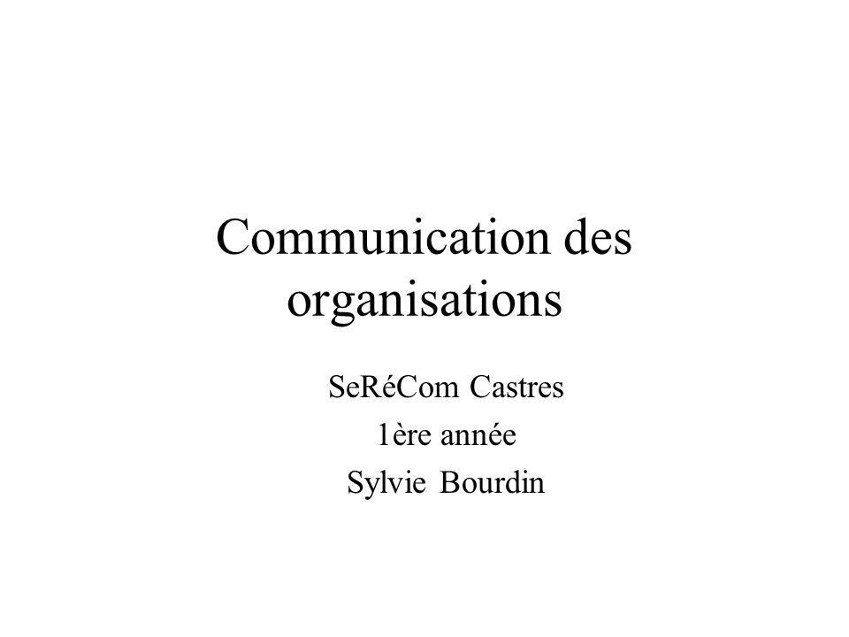 Communication des organisations SeRéCom Castres 1ère année Sylvie Bourdin