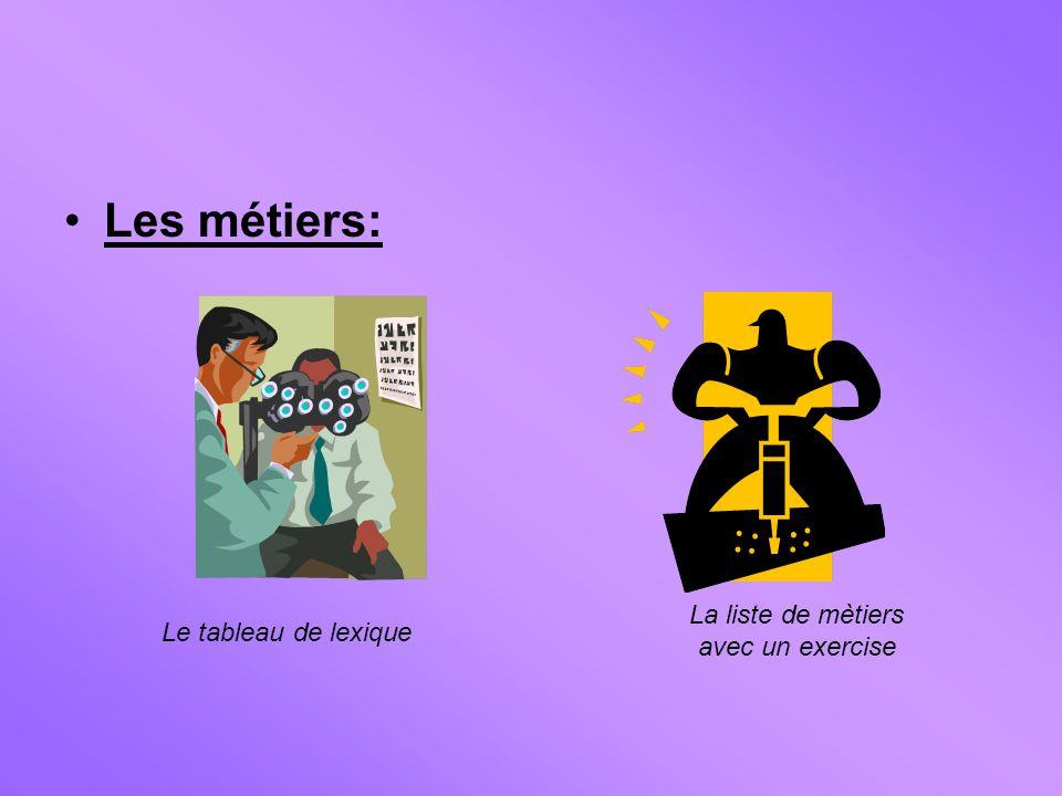 Les métiers: Le tableau de lexique La liste de mètiers avec un exercise