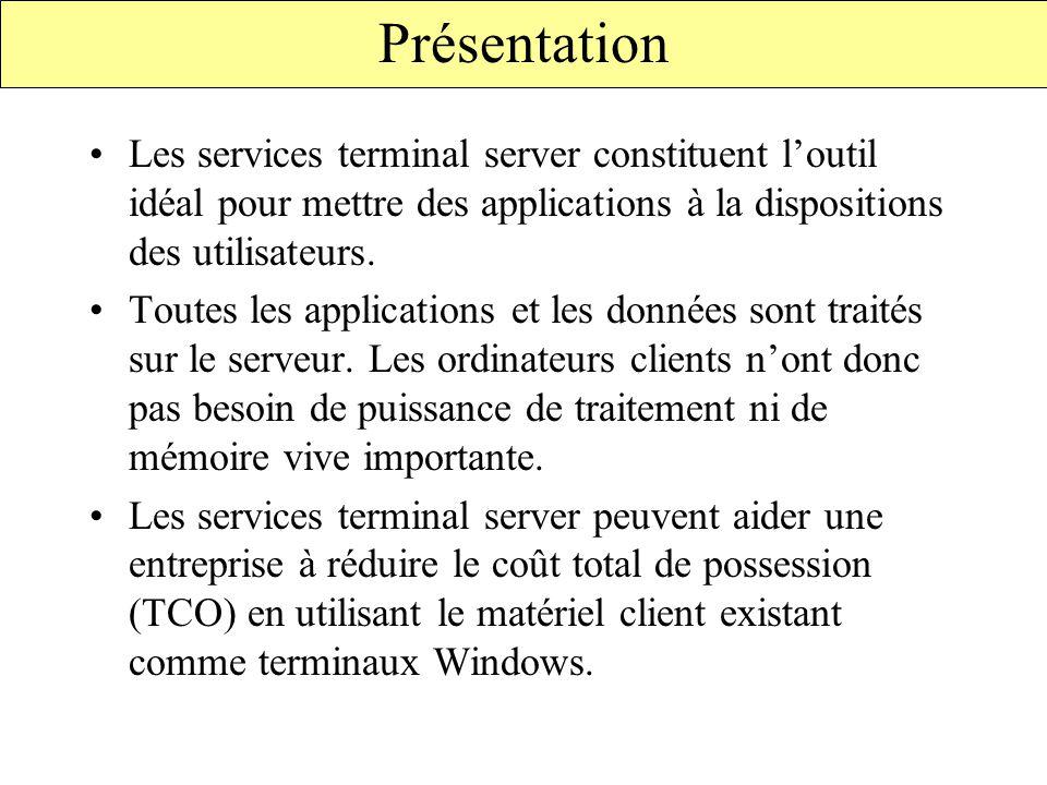 Le logiciel client des services terminal server est disponible en 2 versions: –Ordinateurs Windows 16 bits (windows pour workgroup, W3.1) –Ordinateur Windows 32 bits (W95, W98, NT3.51…WXP) Le client des services terminal server est aussi pris en charge par : –windows CE –Terminaux windows Les fabricants de terminaux windows incorporent généralement le client des services T.S au système d 'exploitation Une carte réseau et le protocole TCP/IP doivent etre installés sur l 'ordinateur client Logiciel client des services Terminal server