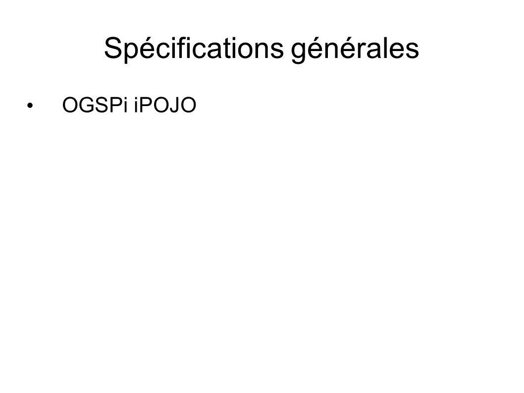 Spécifications générales OGSPi iPOJO