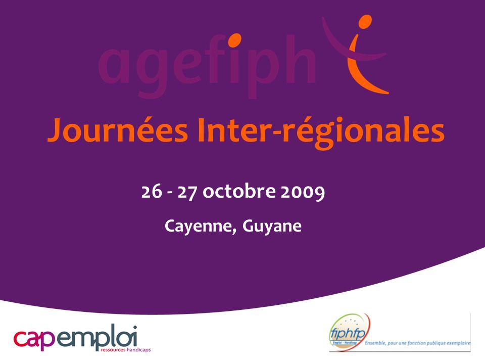 Journées Inter-régionales 26 - 27 octobre 2009 Cayenne, Guyane