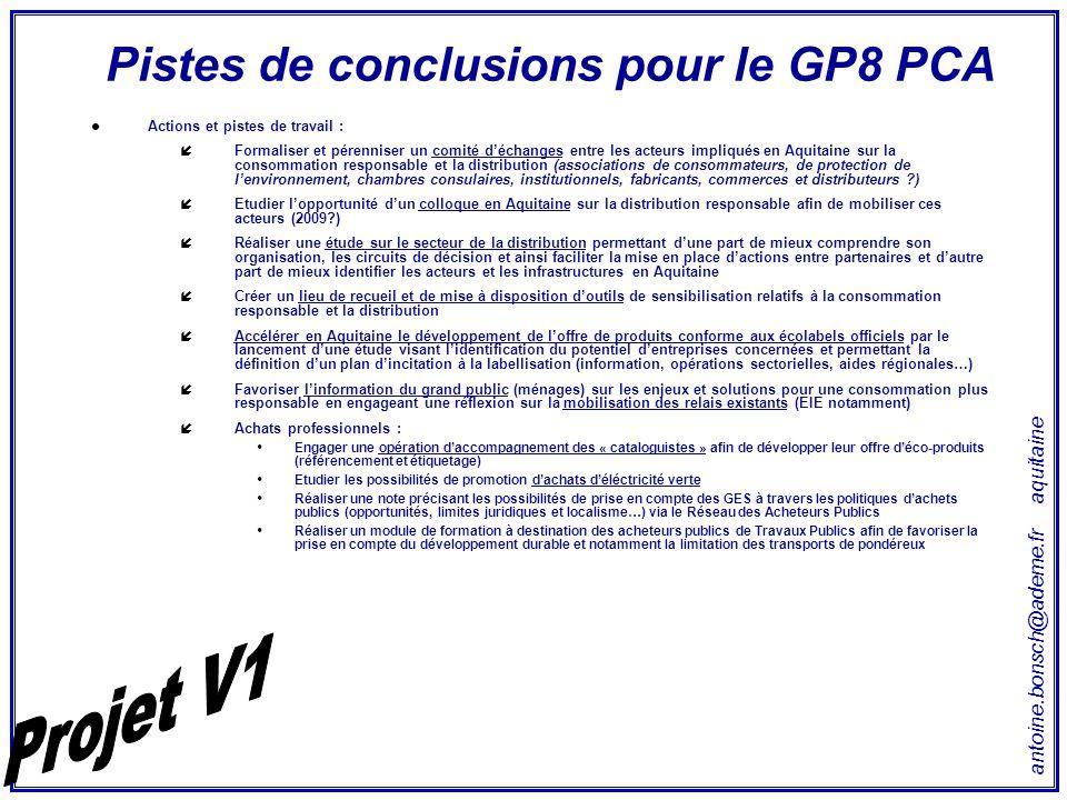 antoine.bonsch@ademe.fr aquitaine Pistes de conclusions pour le GP8 PCA Actions et pistes de travail : íFormaliser et pérenniser un comité d'échanges