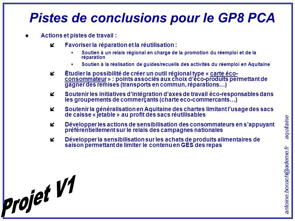 antoine.bonsch@ademe.fr aquitaine Pistes de conclusions pour le GP8 PCA Actions et pistes de travail : íFavoriser la réparation et la réutilisation :