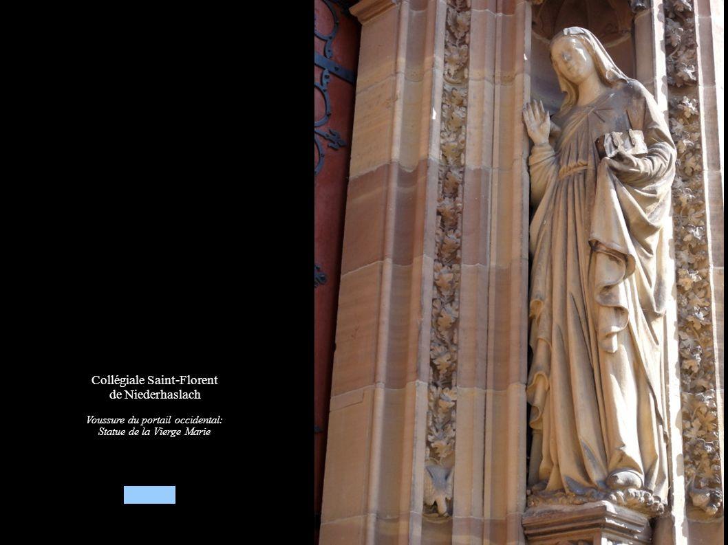 Collégiale Saint-Florent de Niederhaslach Voussure du portail occidental: Statue de la Vierge Marie