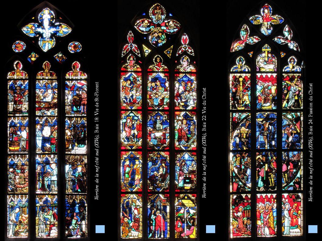 Verrière de la nef côté sud (XIVe), Baie 22: Vie du Christ Verrière de la nef côté sud (XIVe), Baie 18: Vie de St-Florent Verrière de la nef côté sud