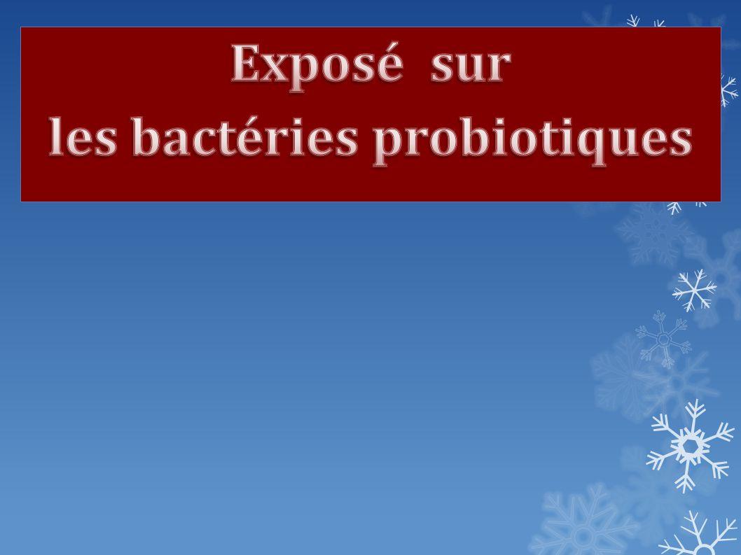 INTRODUCTION Depuis quelques années, on parle beaucoup des probiotiques.
