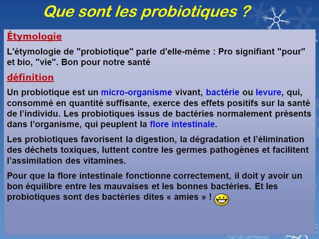 Que sont les probiotiques .