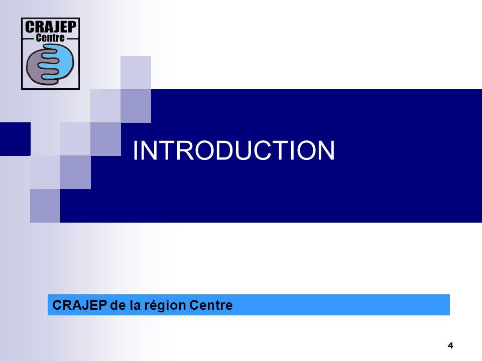 15 CRAJEP de la région Centre 1. La formation des bénévoles