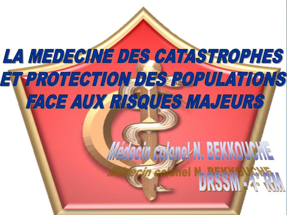 I/ INTRODUCTION.II/ INTERET DE LA MEDECINE DES CATASTROPHES.