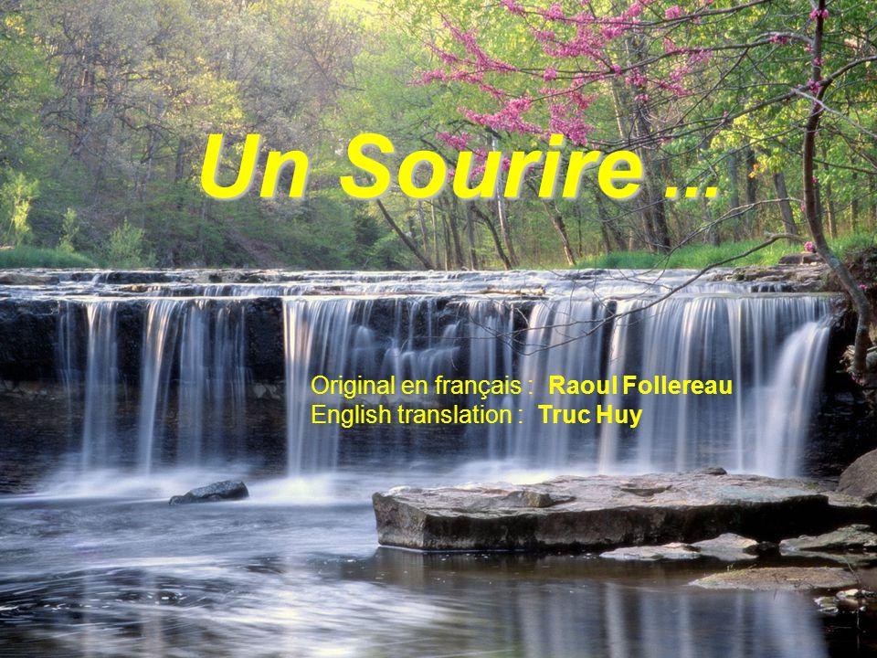 Un Sourire... Original en français : Raoul Follereau English translation : Truc Huy