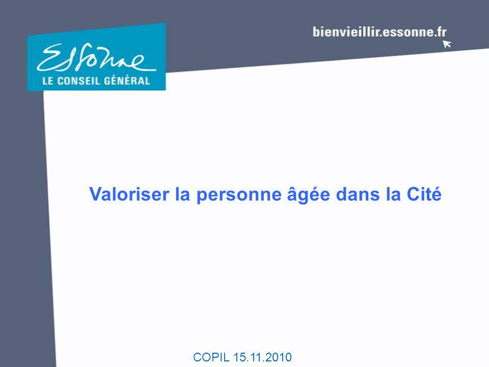 COPIL 15.11.2010 Valoriser la personne âgée dans la Cité