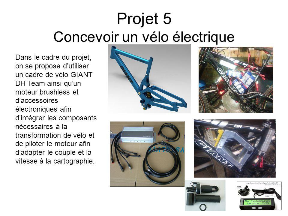 Projet 5 Concevoir un vélo électrique Dans le cadre du projet, on se propose d'utiliser un cadre de vélo GIANT DH Team ainsi qu'un moteur brushless et d'accessoires électroniques afin d'intégrer les composants nécessaires à la transformation de vélo et de piloter le moteur afin d'adapter le couple et la vitesse à la cartographie.