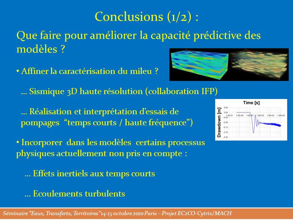 Séminaire Eaux, Transferts, Territoires 14-15 octobre 2010 Paris – Projet EC2CO-Cytrix/MACH Conclusions (1/2) : Que faire pour améliorer la capacité prédictive des modèles .