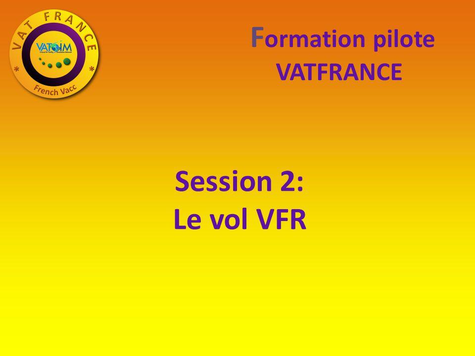 Règles du VFR.Le plan de vol. Le circuit d aérodrome et sa phraséologie.