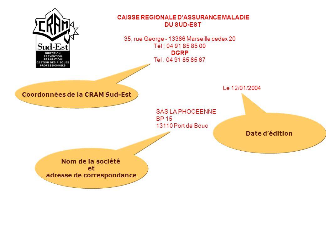CAISSE REGIONALE D'ASSURANCE MALADIE DU SUD-EST 35, rue George - 13386 Marseille cedex 20 Tél : 04 91 85 85 00 DGRP Tel : 04 91 85 85 67 Le 12/01/2004