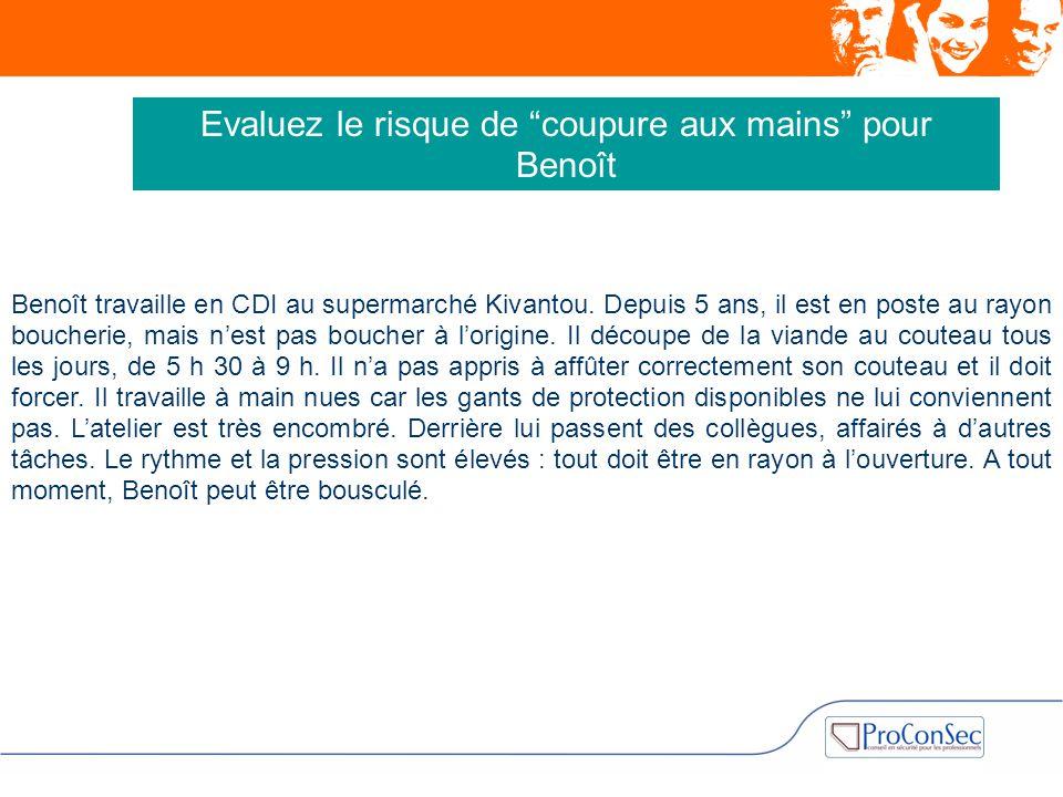 Benoît travaille en CDI au supermarché Kivantou. Depuis 5 ans, il est en poste au rayon boucherie, mais n'est pas boucher à l'origine. Il découpe de l