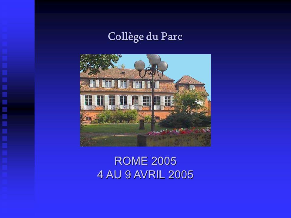 Collège du Parc ROME 2005 4 AU 9 AVRIL 2005