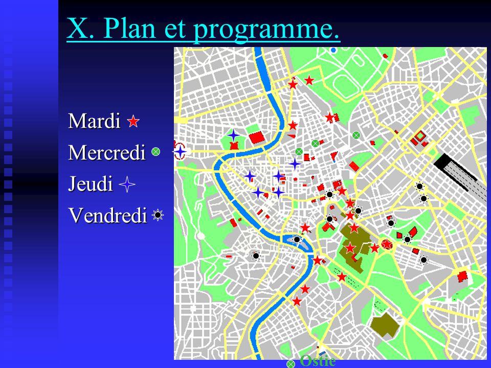 X. Plan et programme. MardiMercrediJeudiVendredi Ostie