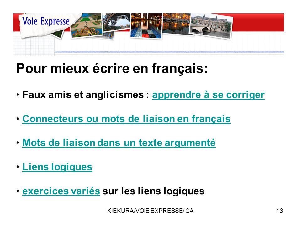 KIEKURA/VOIE EXPRESSE/ CA14 Travaillons notre expression orale: –Lire à haute voix –Dialoguer –Résumer un article finnois en français