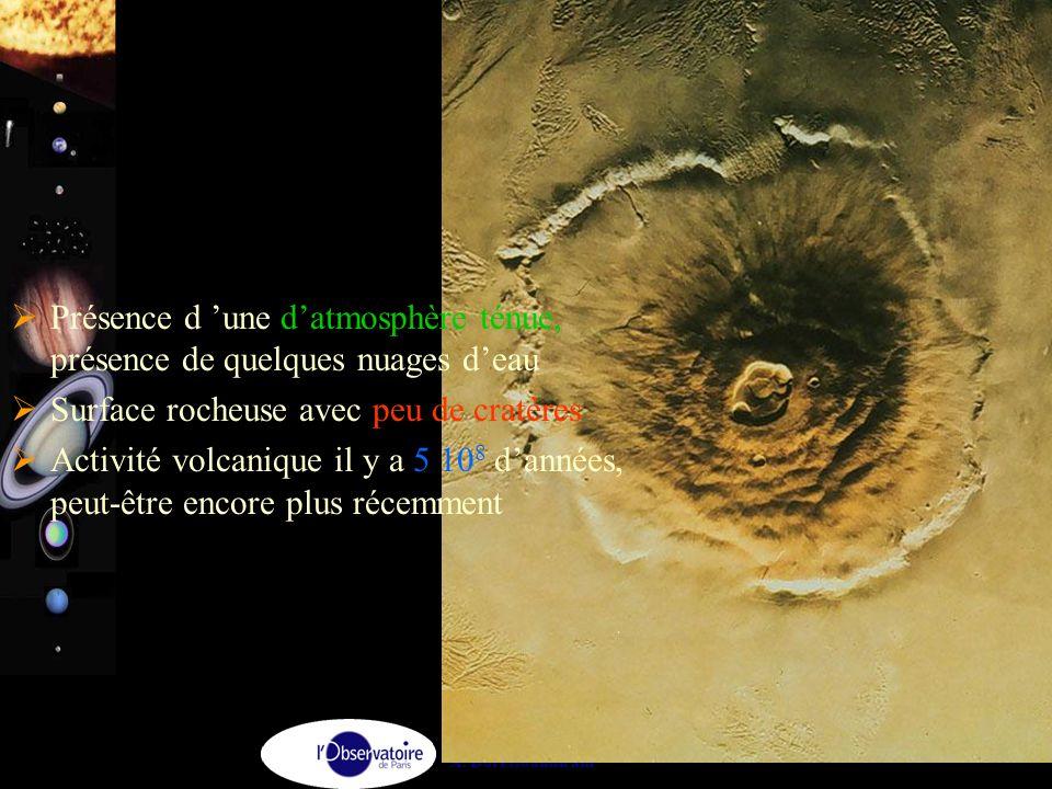 A. Doressoundiram 24 Mars  Présence d 'une d'atmosphère ténue, présence de quelques nuages d'eau  Surface rocheuse avec peu de cratères  Activité v