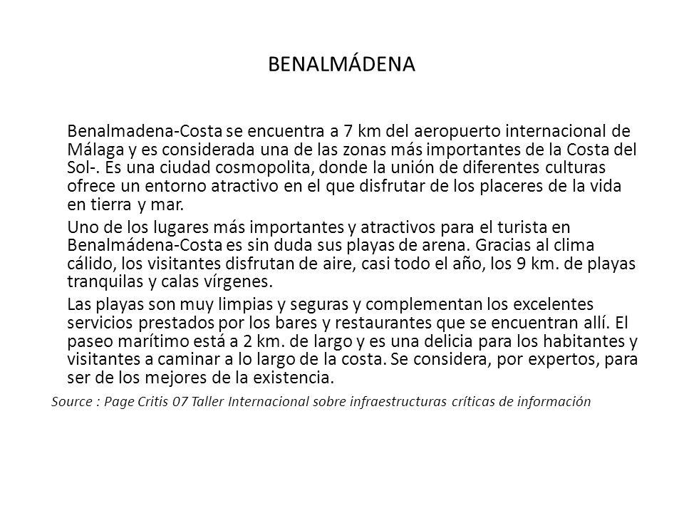 BENALMÁDENA Benalmadena-Costa se encuentra a 7 km del aeropuerto internacional de Málaga y es considerada una de las zonas más importantes de la Costa