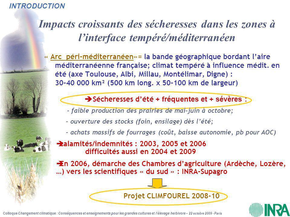Colloque Changement climatique : Conséquences et enseignements pour les grandes cultures et l'élevage herbivore – 22 octobre 2009 - Paris Impacts croi