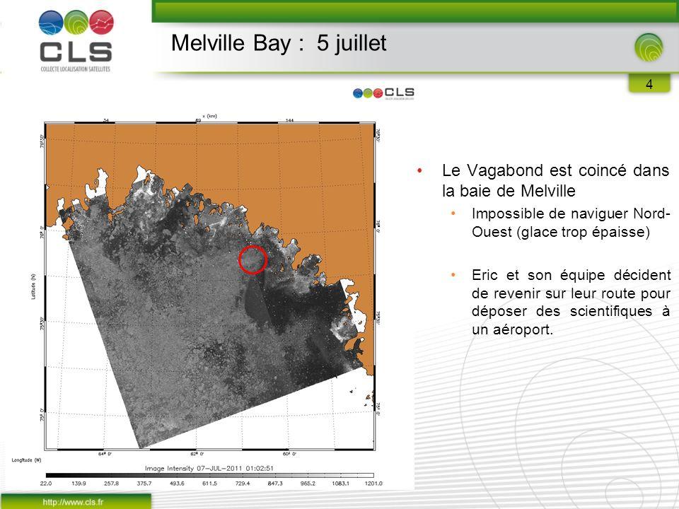 4 Melville Bay : 5 juillet Le Vagabond est coincé dans la baie de Melville Impossible de naviguer Nord- Ouest (glace trop épaisse) Eric et son équipe décident de revenir sur leur route pour déposer des scientifiques à un aéroport.