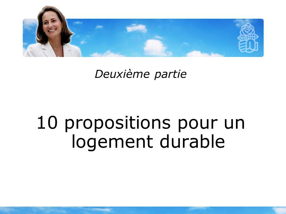 Deuxième partie 10 propositions pour un logement durable