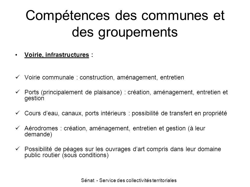 Sénat - Service des collectivités territoriales Compétences des communes et des groupements Voirie, infrastructures : Voirie communale : construction,
