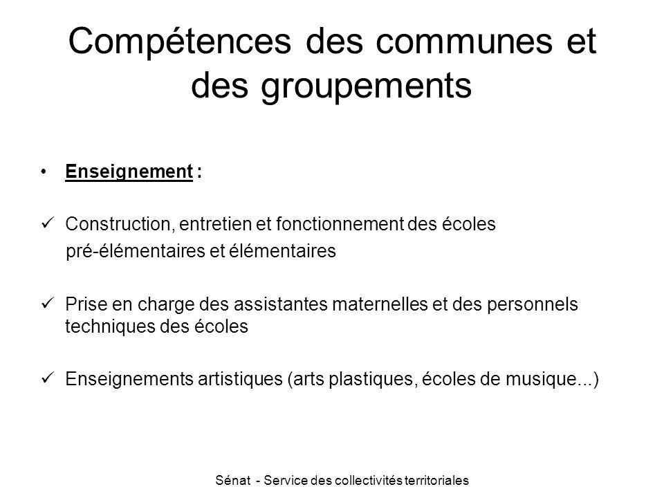 Sénat - Service des collectivités territoriales Compétences des communes et des groupements Enseignement : Construction, entretien et fonctionnement d