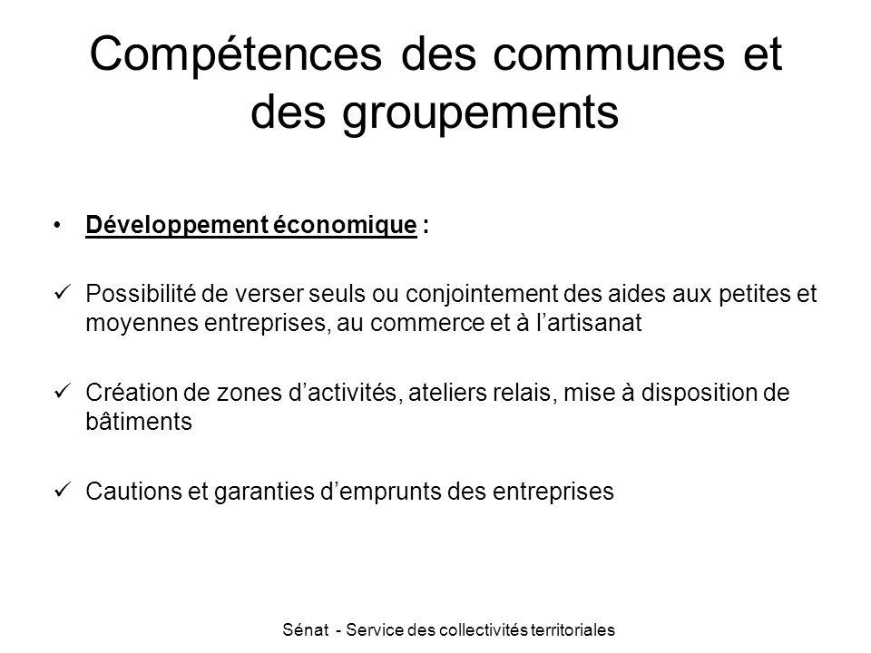 Sénat - Service des collectivités territoriales Compétences des communes et des groupements Développement économique : Possibilité de verser seuls ou