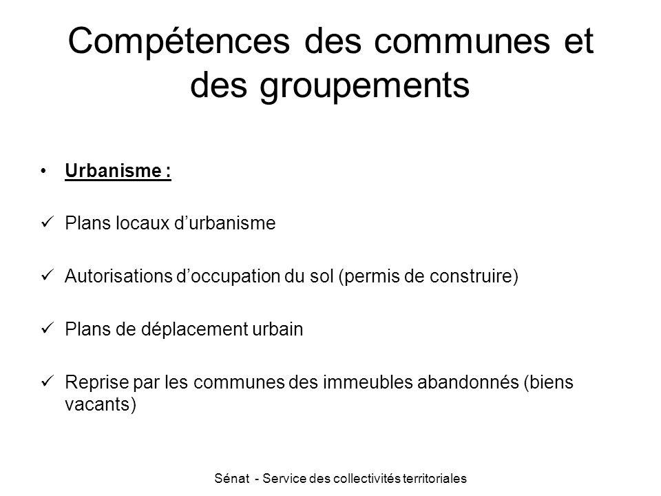Sénat - Service des collectivités territoriales Compétences des communes et des groupements Urbanisme : Plans locaux d'urbanisme Autorisations d'occup