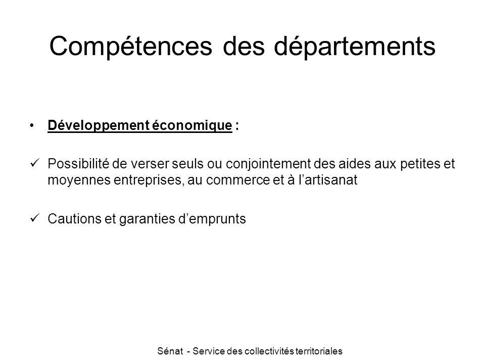 Sénat - Service des collectivités territoriales Compétences des départements Développement économique : Possibilité de verser seuls ou conjointement d