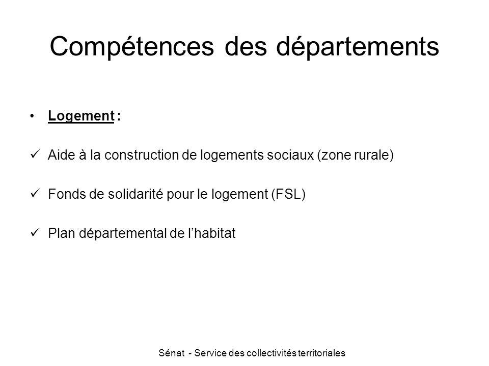 Sénat - Service des collectivités territoriales Compétences des départements Logement : Aide à la construction de logements sociaux (zone rurale) Fond