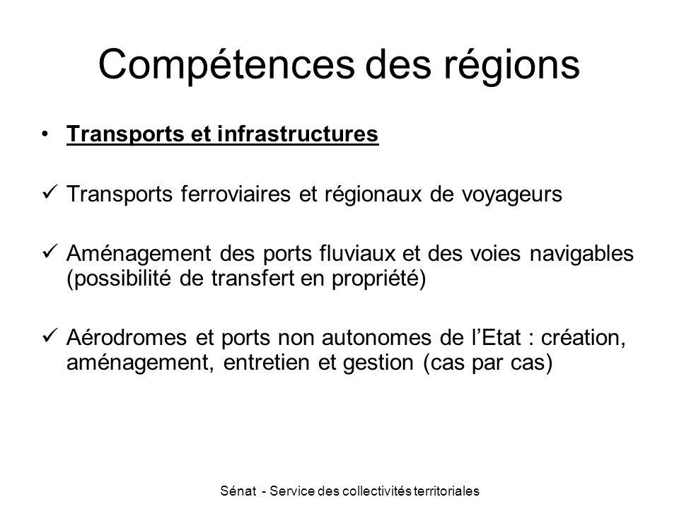Sénat - Service des collectivités territoriales Compétences des régions Transports et infrastructures Transports ferroviaires et régionaux de voyageur
