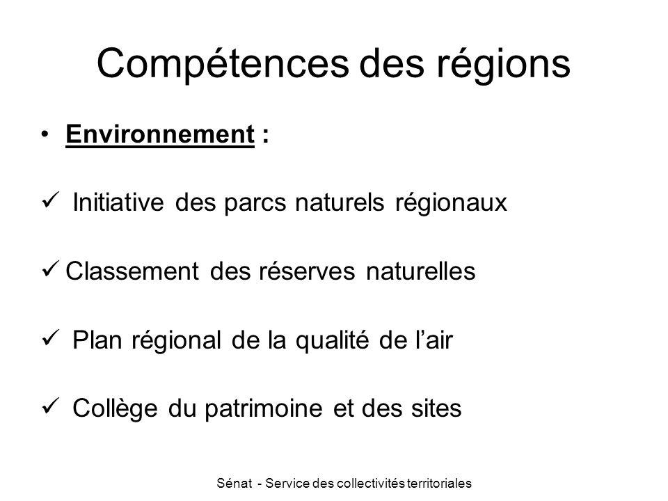 Sénat - Service des collectivités territoriales Compétences des régions Environnement : Initiative des parcs naturels régionaux Classement des réserve