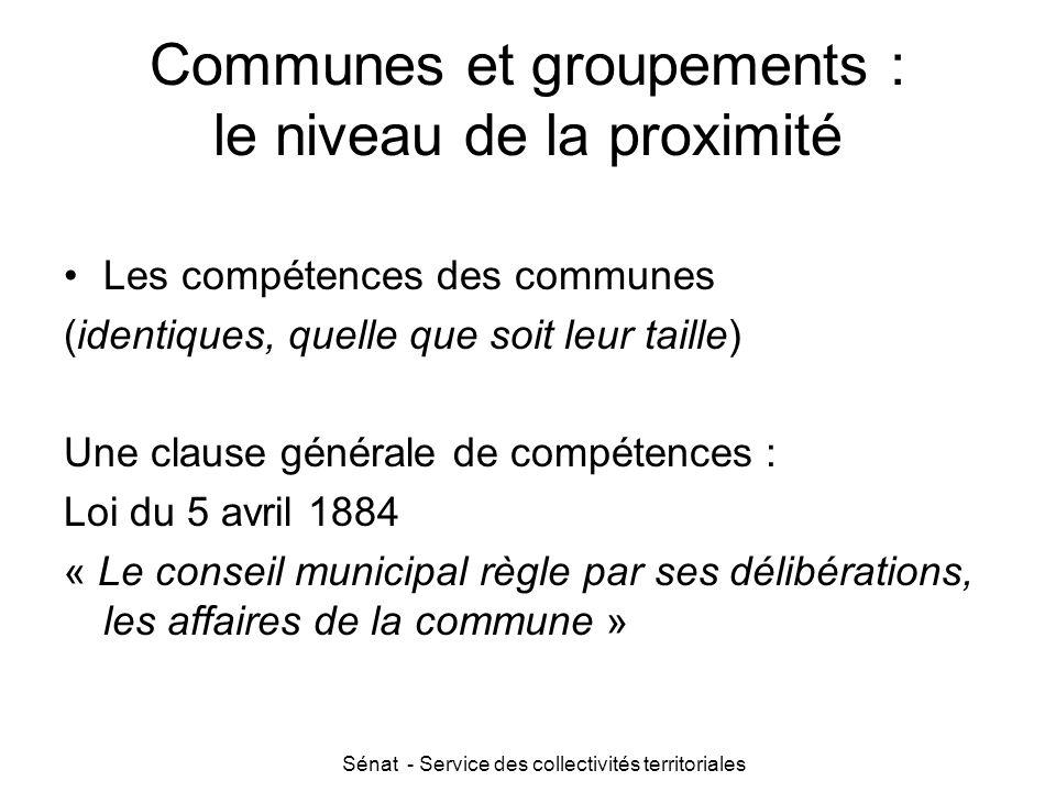 Sénat - Service des collectivités territoriales Communes et groupements : le niveau de la proximité Les compétences des communes (identiques, quelle q