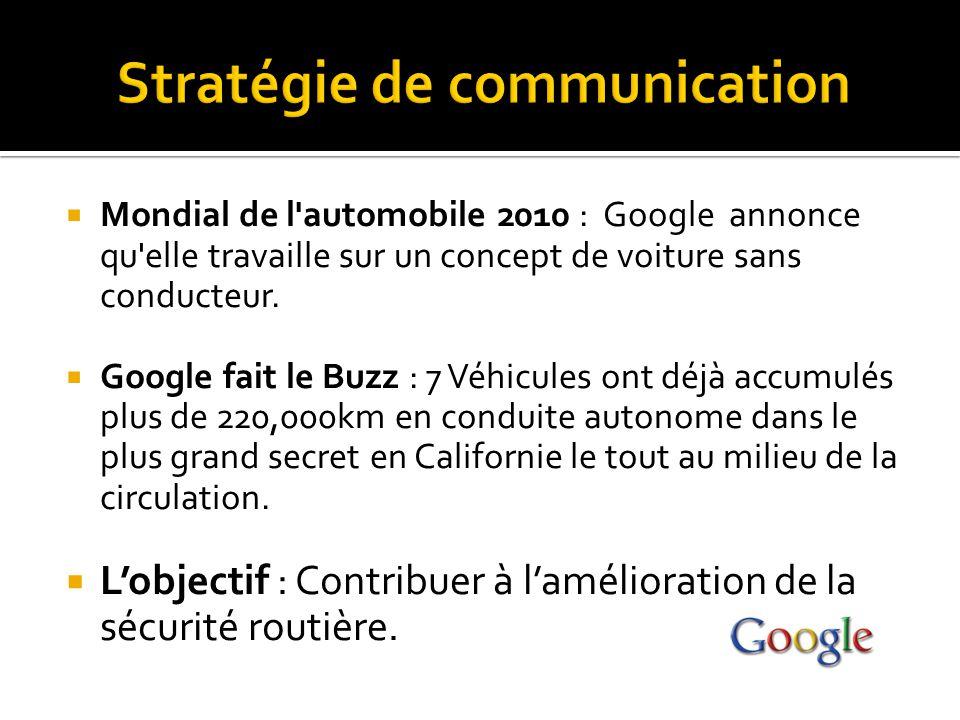  Mondial de l'automobile 2010 : Google annonce qu'elle travaille sur un concept de voiture sans conducteur.  Google fait le Buzz : 7 Véhicules ont d