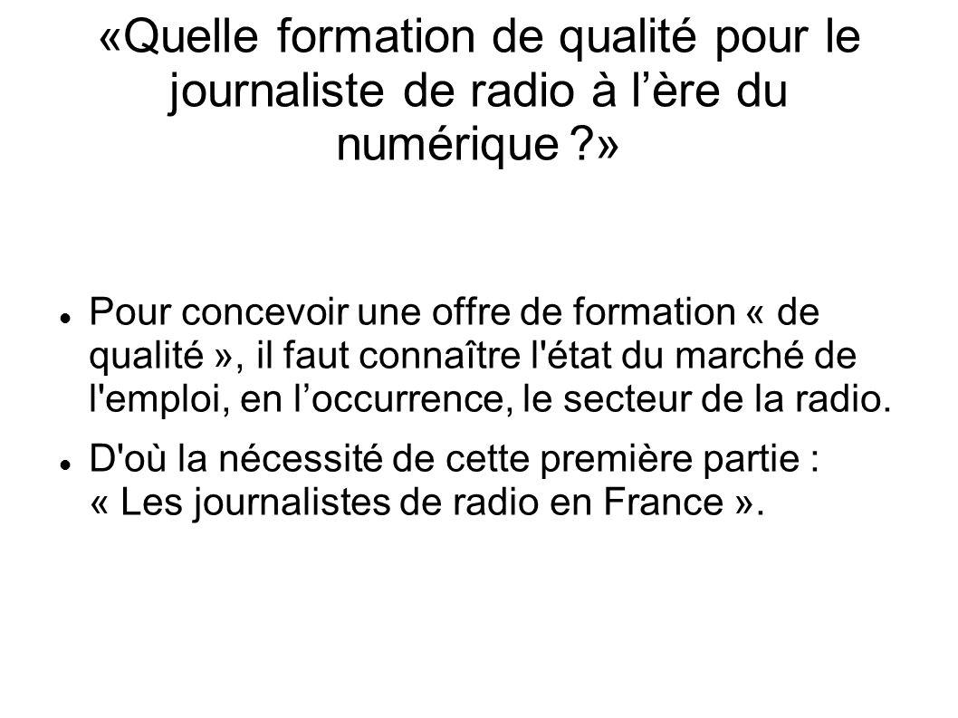 Les journalistes de radio en France Pour être journaliste statutaire, en France, il faut posséder la carte de presse.