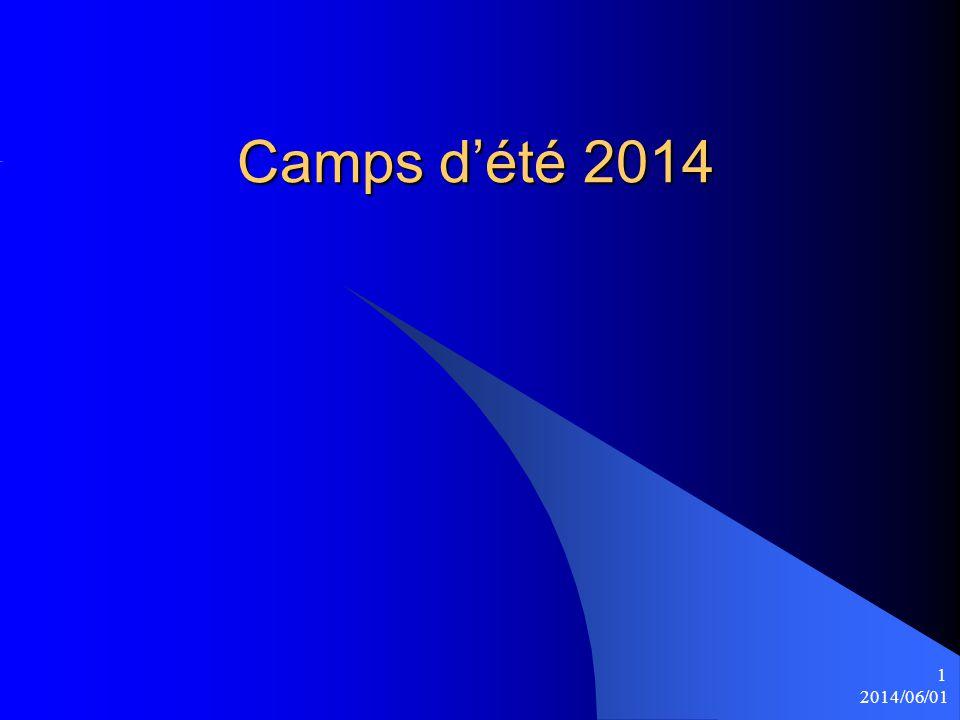 2014/06/01 1 Camps d'été 2014