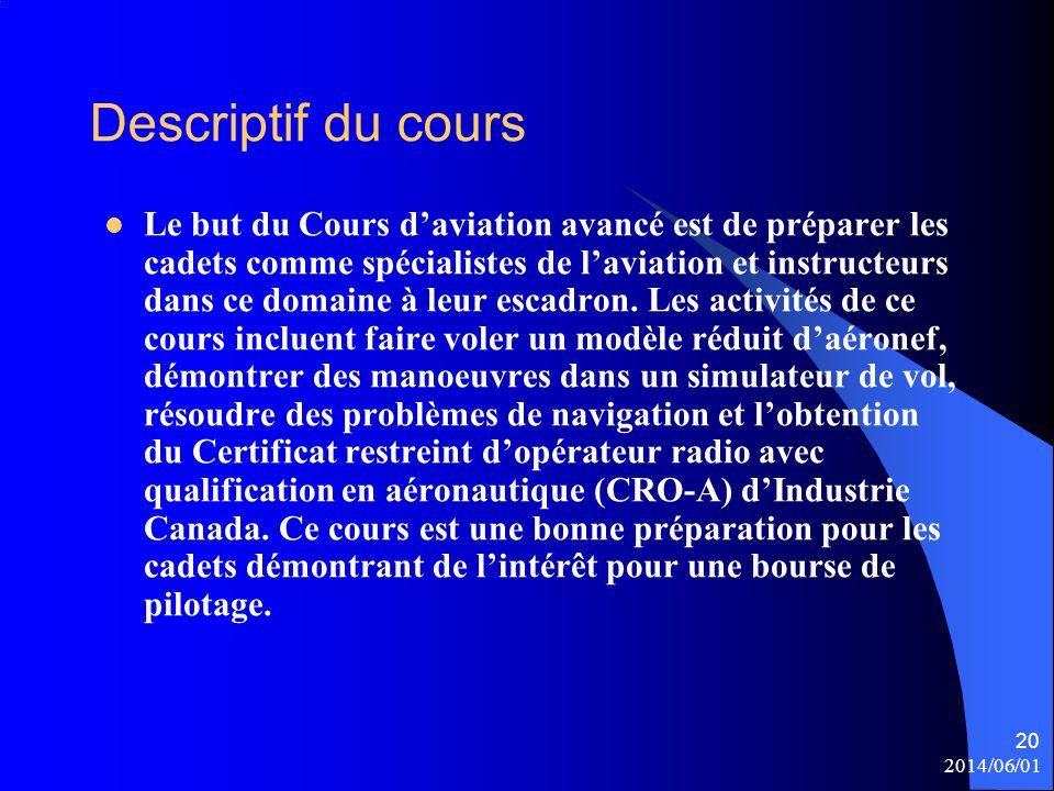 Descriptif du cours Le but du Cours d'aviation avancé est de préparer les cadets comme spécialistes de l'aviation et instructeurs dans ce domaine à le